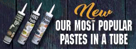New Pastes in Tubes